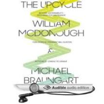 The Upcycle by McDonough and Baumgart